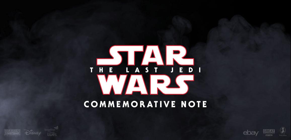 Commemorative Note for Star Wars: The Last Jedi